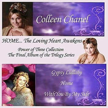 Home...the Loving Heart Awakens