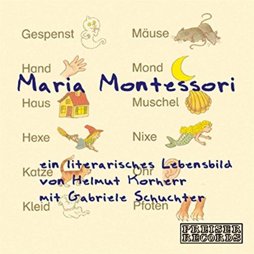 Maria Montessori: Ein literarisches Lebensbild                   Autor:                                                                                                                                 Helmut Korherr                               Sprecher:                                                                                                                                 Gabriele Schuchter                      Spieldauer: 58 Min.     45 Bewertungen     Gesamt 4,3