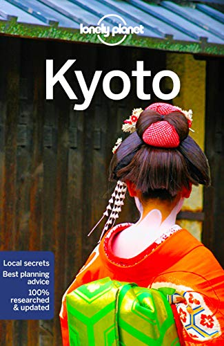 Lonely Planet Kyoto (Travel Guide) [Idioma Inglés]