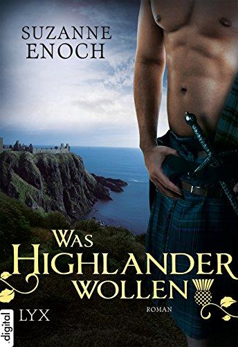 Was Highlander wollen (Scandalous Highlanders 3)