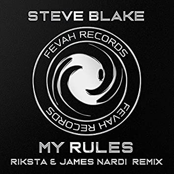 My Rules (Riksta & James Nardi Remix)