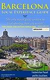 Barcelona : Nice trips inside and outside Barcelona (English Edition)