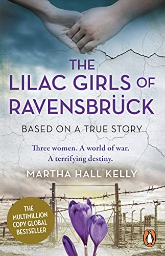 The Lilac Girls of Ravensbrück (English Edition)