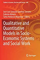 Qualitative and Quantitative Models in Socio-Economic Systems and Social Work (Studies in Systems, Decision and Control (208))