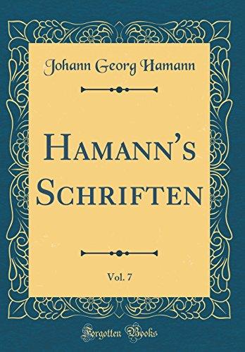 Hamann's Schriften, Vol. 7 (Classic Reprint)
