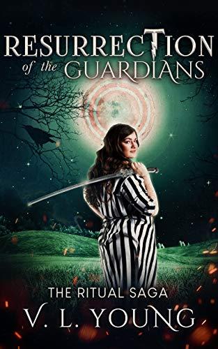 Resurrection of the Guardians: The Ritual Saga