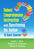 Robust Comprehension Instruction with Questioning the Author: 15 Years Smarter