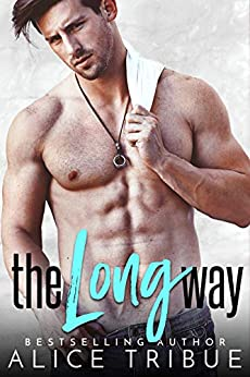 The Long Way by [Alice Tribue]