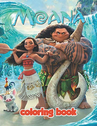 Moana Coloring Book: Jumbo Coloring Book for Kids Ages 3-7 And Adults, Moana Coloring Book (Unofficial)