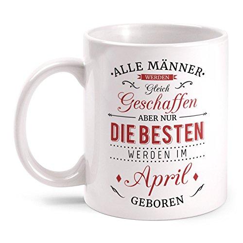 Fashionalarm Tasse Nur die besten Männer werden im April geboren - beidseitig bedruckt mit Spruch | Geburtstag Geschenk Idee April Kind, Farbe:weiß
