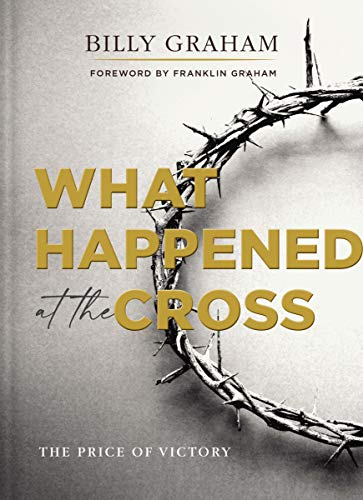 What Happened at the Cross: The Price of Victory (English Edition)
