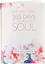 The Daily Dose: 365 Days to a Healthy Soul