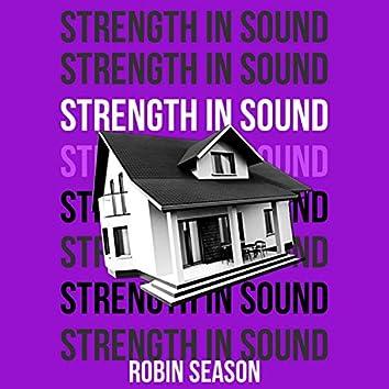 Strength in Sound