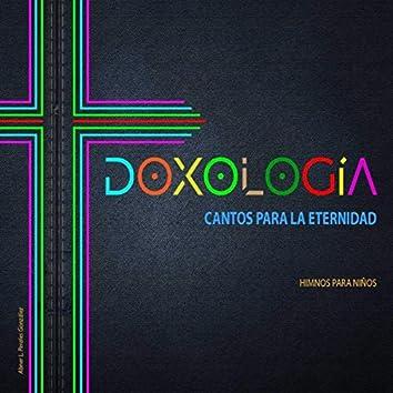 Doxología: Cantos para la Eternidad. Himnos para Niños