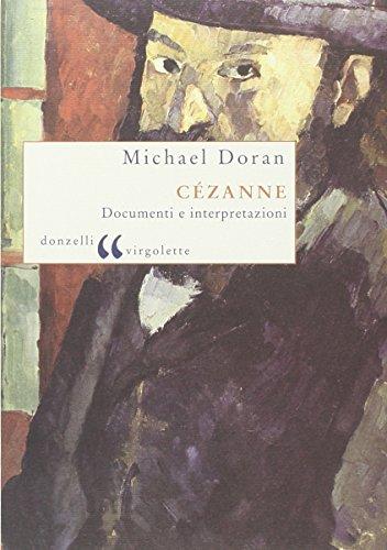 Cézanne. Documenti e interpretazioni
