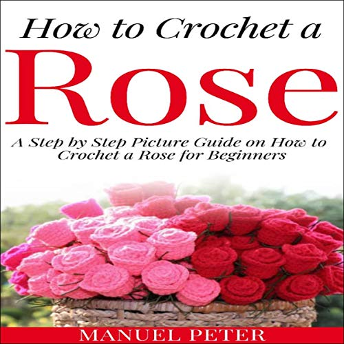 How to Crochet a Rose cover art