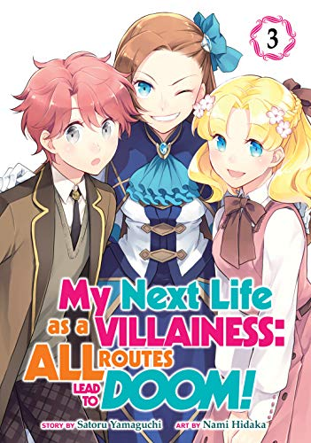 My Next Life as a Villainess: All Routes Lead to Doom! Vol. 3...