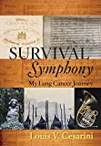 Survival Symphony: My Lung Can...