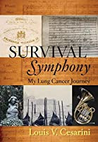 Survival Symphony: My Lung Cancer Journey