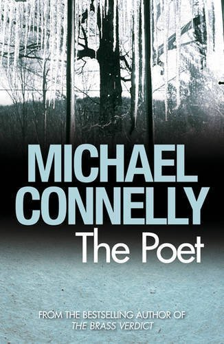 The Poet by Connelly, Michael (2009)
