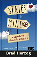 States of Mind: A Search for Virtue in America (The States of Mind Collection) (Volume 1)