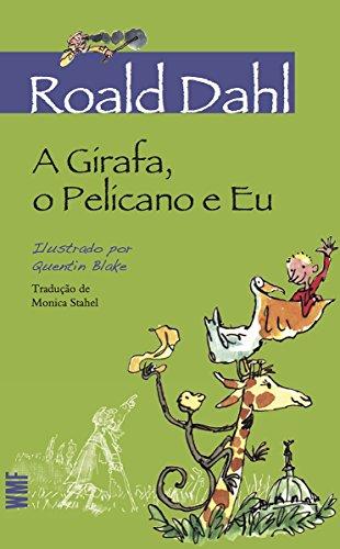 A Girafa, o Pelicano e Eu (Roald Dahl)