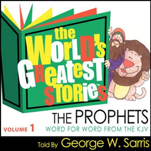 The World's Greatest Stories KJV V1: The Prophets audiobook cover art