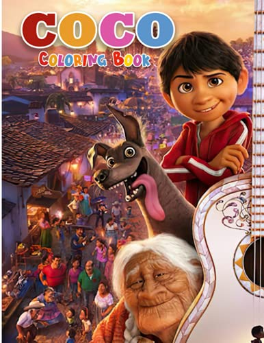 Coco Coloring Book: 40 Fun, Easy, and Relaxing High-quality images About Cartoon For Adults Or Kids