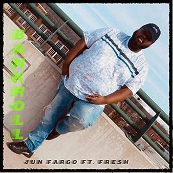 Bankroll (feat. Fresh)