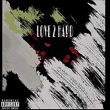 Love2Hard