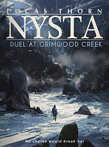 Nysta: Duel at Grimwood Creek (The Shadow Realm Book 2) (English Edition)