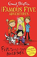 Five and a Half-Term Adventure (Famous Five Colour Reads)