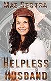 Helpless Husband (English Edition)