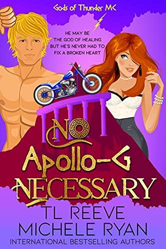 No Apollo-G Necessary : A Paranormal Chick Lit Novel (Gods of Thunder MC) (English Edition)