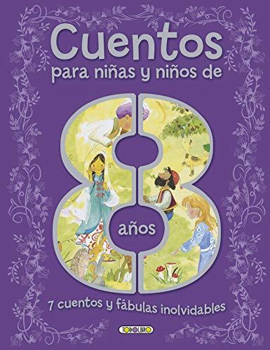 Cuentos para niñas y niños de 8 años (Cuentos para 8 años)