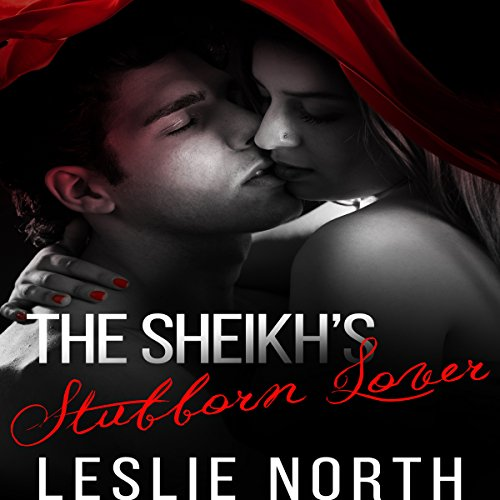 The Sheikh's Stubborn Lover audiobook cover art