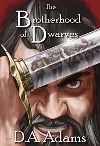 The Brotherhood of Dwarves by [D.A. Adams, Bonnie Wasson, Sherrie Shuler]