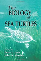 The Biology of Sea Turtles, Volume I (CRC Marine Science)