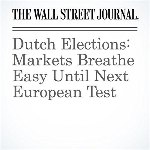 Dutch Elections: Markets Breathe Easy Until Next European Test copertina