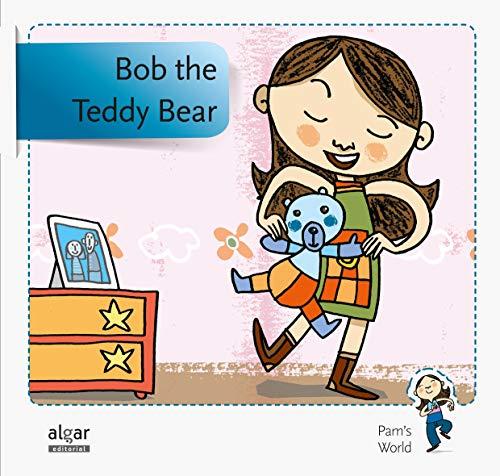 Bob the Teddy Bear (Pam's World, Band 3)