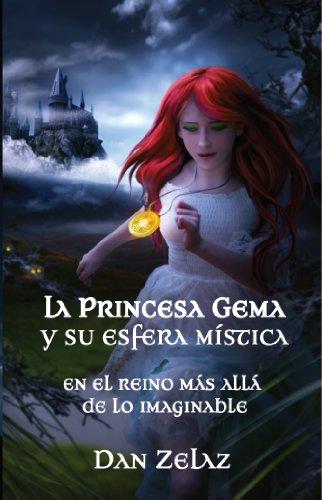La princesa Gema y su esfera mística (Spanish Edition)