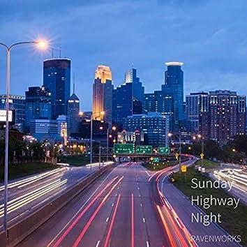 Sunday Highway Night