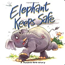 Elephant Keeps Safe: A Noah