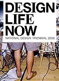 Design Life Now: National Design Triennial 2006
