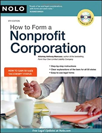 How to Form a Nonprofit Corporation 9th edition by Mancuso Attorney, Anthony (2009) Paperback