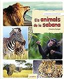 Els animals de la sabana: 48 (La biblioteca dels ratolins)