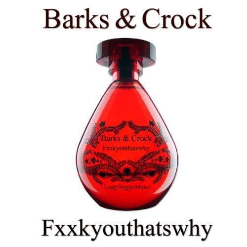 Barks and Crock