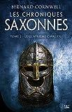 Les Chroniques saxonnes, T2 - Le Quatrième Cavalier