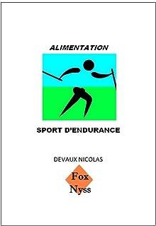 L'Alimentation des Sports d'endurance (French Edition)