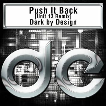 Push It Back [Unit 13 Remix]